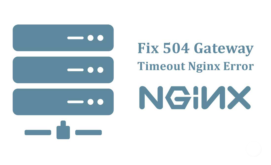 504 GATEWAY TIME-OUT (NGINX)